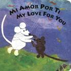 Mi Amor Por Ti/My Love for You Cover Image