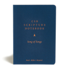 CSB Scripture Notebook, Song of Songs: Read. Reflect. Respond. Cover Image