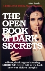 THE OPEN BOOK of DARK SECRETS: offbeat, shocking and amusing SHORT STORIES told as if a book knew our hidden thoughts Cover Image
