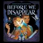Before We Disappear Lib/E Cover Image