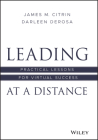 Leading at a Distance: Practical Lessons for Virtual Success Cover Image