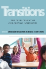 Transitions: The Development of Children of Immigrants Cover Image