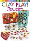 Clay Play! Jewelry Cover Image