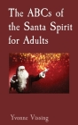 The ABCs of the Santa Spirit for Adults Cover Image