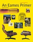 An Eames Primer: Revised Edition Cover Image