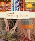 Threads Sewing Guide: A Complete Reference from Americas Best-Loved Sewing Magazine Cover Image