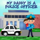 My Daddy is a Police Officer Cover Image