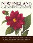 New England Gardener's Handbook: All You Need to Know to Plan, Plant & Maintain a New England Garden - Connecticut, Main Cover Image