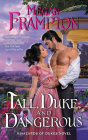 Tall, Duke, and Dangerous: A Hazards of Dukes Novel Cover Image