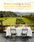 Entertaining in Style: Nancy Astor and Nancy Lancaster: Table Settings, Recipes, Flower Arrangements, and Decorating Cover Image