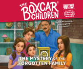 The Mystery of the Forgotten Family (The Boxcar Children Mysteries #155) Cover Image