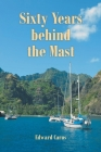 Sixty Years behind the Mast Cover Image