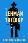 The Lehman Trilogy: A Novel Cover Image
