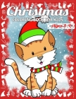 Christmas Coloring Book for Kids Ages 2-4: Children's Christmas Gift or Present for Toddlers & Kids - 50 Beautiful Pages to Color with Holiday Season, Cover Image