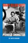 Mary Ellen Bute: Pioneer Animator Cover Image