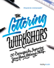 The Lettering Workshops: 30 Exercises for Improving Your Hand Lettering Skills Cover Image