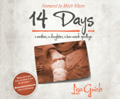 14 Days: A Mother, a Daughter, a Two Week Goodbye Cover Image