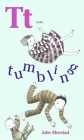 T Is for Tumbling Cover Image