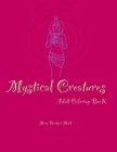 Mystical Creatures: Adult coloring book Cover Image