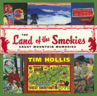 The Land of the Smokies: Great Mountain Memories Cover Image