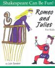 Romeo and Juliet for Kids (Shakespeare Can Be Fun!) Cover Image