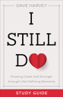 I Still Do Study Guide: Growing Closer and Stronger Through Life's Defining Moments Cover Image