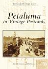 Petaluma in Vintage Postcards (Postcard History) Cover Image