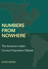 Numbers from Nowhere: The American Indian Contact Population Debate Cover Image