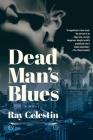 Dead Man's Blues: A Novel Cover Image