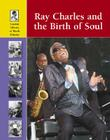 Ray Charles and the Birth of Soul Cover Image