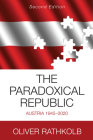 The Paradoxical Republic: Austria 1945-2020 Cover Image