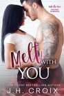 Melt With You Cover Image