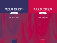 Mind as Machine: A History of Cognitive Science Two-Volume Set Cover Image