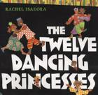 The Twelve Dancing Princesses Cover Image