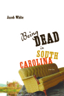 Being Dead in South Carolina Cover Image