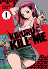 Kiruru Kill Me Vol. 1 Cover Image