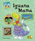 Iguana Mama (Sandcastle: Fact & Fiction) Cover Image