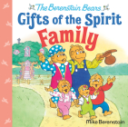 Family (Berenstain Bears Gifts of the Spirit) Cover Image