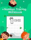 Number Tracing Workbook for Preschoolers: Number Tracing Book for Kids Ages 3-5: Number Writing Practice Book for Pre K and Kindergarten (Math Activit Cover Image