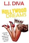 Hollywood Dreams: A Karmic Tale of Money, Love, and Bitchy TV Drama Queens! Cover Image