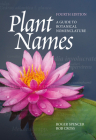 Plant Names: A Guide to Botanical Nomenclature Cover Image