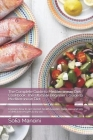 The Complete Guide to Mеdіtеrrаnеаn Diet Cookbook: The Ultimate Beginner's Guide to Mediterranean Diet: Contains h Cover Image