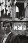 The Selected Poetry of Pier Paolo Pasolini Cover Image