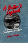 A Sailor's Logbook: A Season Aboard Great Lakes Freighters (Great Lakes Books) Cover Image