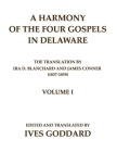 A Harmony of the Four Gospels in Delaware; The translation by Ira D. Blanchard and James Conner (1837-1839) Volume I Cover Image