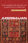 Azerbaijan - Culture Smart!: The Essential Guide to Customs & Culture Cover Image