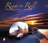 Ready to Roll: The Travel Trailer in America Cover Image