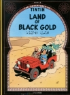 Land of the Black Gold (The Adventures of Tintin: Original Classic) Cover Image