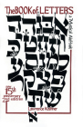 The Book of Letters: A Mystical Hebrew Alphabet Cover Image