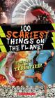 100 Scariest Things on the Planet Cover Image
